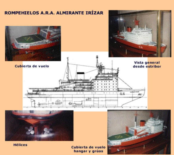 A.R.A. Almirante Irízar Desplazamiento: 14.889 toneladas Calado: 9,5 metros Potencia: 19.500 HP Motores Diesel: cuatro Velocidad de crucero: 14 nudos Eslora: 121,3 metros